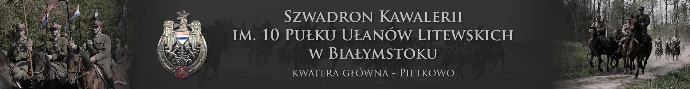 Szwadron Kawalerii im. 10 Pułku Ułanów Litewskich